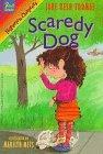 scaredy-dog