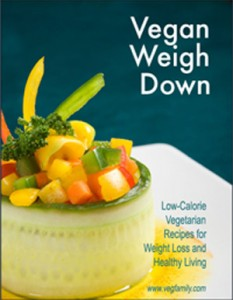 Vegan Weigh Down - Low Calorie Vegan Recipes for Weight Loss and Healthy Living
